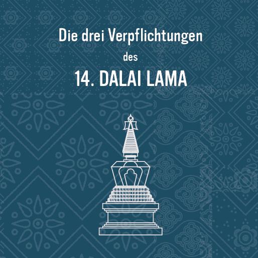 Die drei Verpflichtungen des 14. Dalai Lama